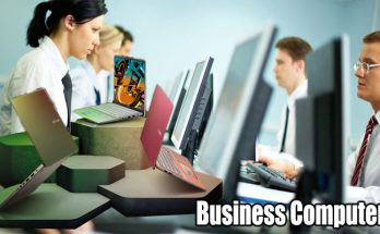 Business Computers - Making the proper Selection